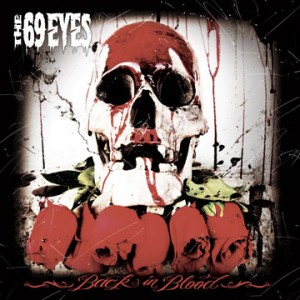 "The 69 Eyes are ""Back In Blood"" in the New York Groove"