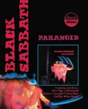"""Classic Albums: Paranoid"" by Black Sabbath"