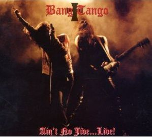 """Ain't No Jive – Live"" (re-issue) by Bang Tango"