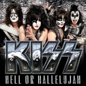 """Hell Or Hallelujah"" (Single) by KISS"