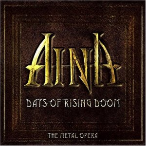 """""""Days Of Rising Doom: The Metal Opera"""" by Aina"""
