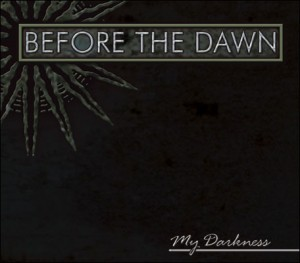 """""""My Darkness"""" by Before The Dawn"""