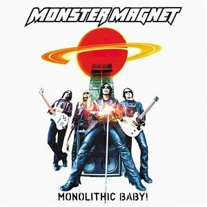 """Monolithic Baby"" by Monster Magnet"