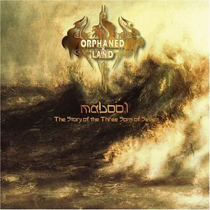 """Mabool"" by Orphaned Land"