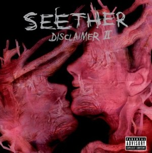 """""""Disclaimer II"""" by Seether"""