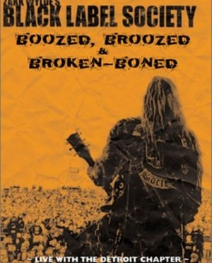 """""""Boozed, Broozed and Broken Boned"""" by Black Label Society"""