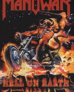"""""""Hell On Earth"""" Vol. 1 by Manowar"""