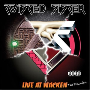 """Live At Wacken: The Reunion"" by Twisted Sister"