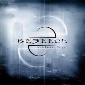 """""""Sunless Days"""" by Beseech"""