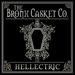 """Hellectric"" by Bronx Casket Company"
