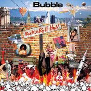 """""""Rock N Roll Hell"""" by Bubble"""