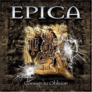 """""""Consign To Oblivion"""" by Epica"""