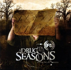 """A Drug For All Seasons"" by F5"