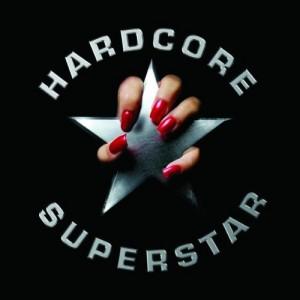 """""""Hardcore Superstar"""" by Hardcore Superstar"""