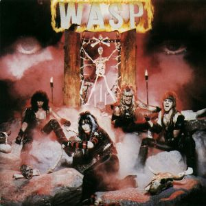 "W.A.S.P.'s Debut ""W.A.S.P."": ""Still Stinging Strong @ 30 Years"""