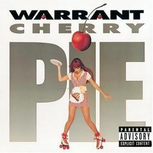 """""""Cherry Pie"""" (remaster) by Warrant"""