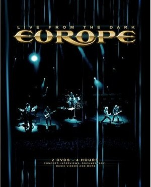 """""""Live From The Dark"""" by Europe"""