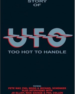 """""""Too Hot To Handle (1969-1993)"""" by UFO"""