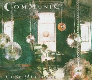 """Conspiracy In Mind"" by Communic"