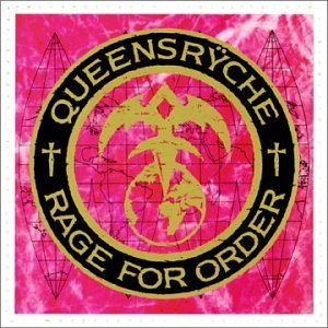"""Rage For Order"" (remaster) by Queensryche"