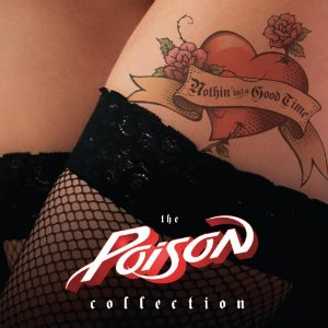 """Nothin' But A Good Time: The Poison Collection"" by Poison"