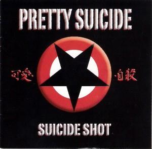 """""""Suicide Shot"""" by Pretty Suicide"""