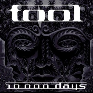 """""""10,000 Days"""" by Tool"""