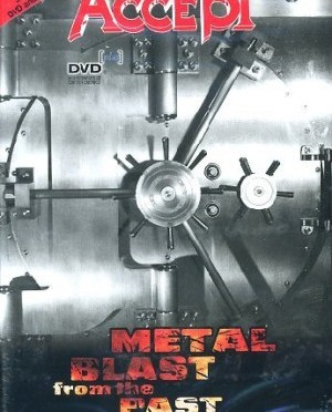 """""""Metal Blast From The Past""""  by Accept"""