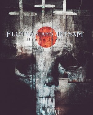 """""""Live In Japan"""" by Flotsam and Jetsam"""
