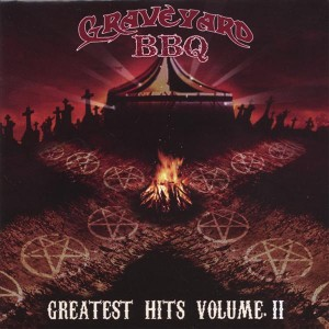 """Greatest Hits Volume II"" by Graveyard BBQ"
