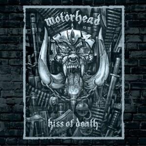 """Kiss Of Death"" by Motorhead"