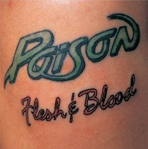 """Flesh & Blood"" (remaster) by Poison"