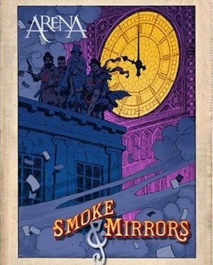"""Smoke & Mirrors"" by Arena"