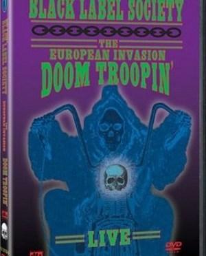 """European Invasion – Doom Troopin'"" by Black Label Society"