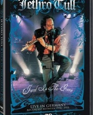 """Jack In The Green"" – Live In Germany 1970-1993″ by Jethro Tull"