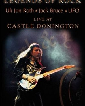 """Legends Of Rock: Live At Castle Donnington"" by Uli Jon Roth"