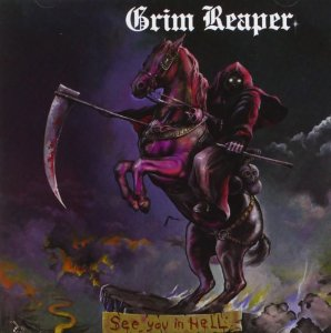 """See You In Hell"" (Remaster) by Grim Reaper"