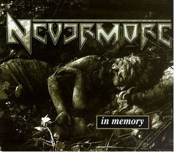 """In Memory"" (remaster) by Nevermore"