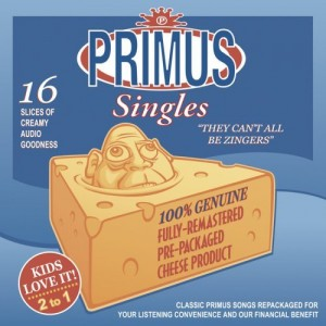 """""""They Can't All Be Zingers"""" by Primus"""