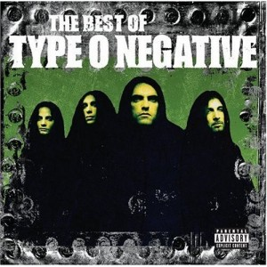 """""""The Best Of Type O Negative"""" by Type O Negative"""