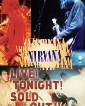 """""""Live! Tonight! Sold Out!"""" by Nirvana"""