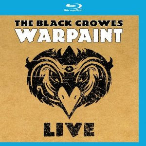 """Warpaint Live"" (Blu-ray) by The Black Crowes"
