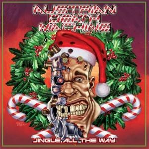 """Jingle All The Way"" by Austrian Death Machine"