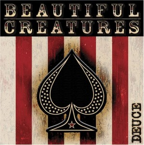 """Deuce"" by Beautiful Creatures"