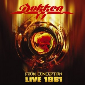 """""""From Conception: Live 1981"""" by Dokken"""