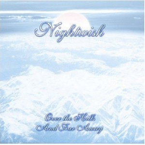 """Over The Hills And Far Away"" (remaster) by Nightwish"
