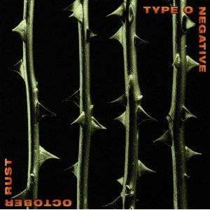 """October Rust"" by Type O Negative"