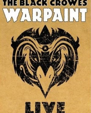 """""""Warpaint Live"""" (DVD) by The Black Crowes"""