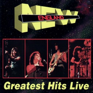 """Greatest Hits Live"" by New England"