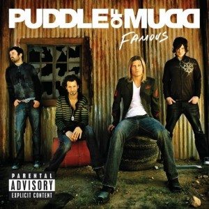"""Famous"" by Puddle Of Mudd"